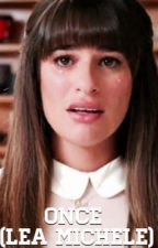 Once (Lea Michele) by angelxrose