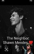 The Neighbor: Shawn Mendes ❤️ by pksdx_