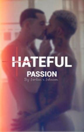 Hateful Passion  MxPreg  by JordanXJohnson
