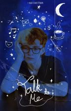 talk to me; | robin skinner/cavetown by -lennonboy