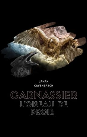Carnassier - L'oiseau de proie by JahanCavenbatch