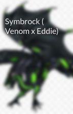 Symbrock ( Venom x Eddie)  by XenomorphLovee