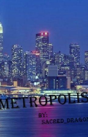Metropolis by Sacred_Dragon
