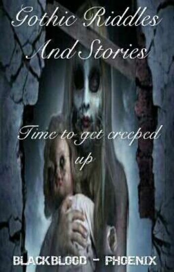 Gothic Riddles And Stories