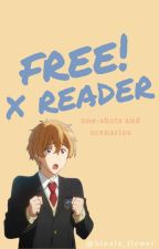 Free! x Reader Scenarios by hinata_flower