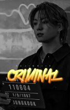 Criminal ✓ | EDITING by sujinniie