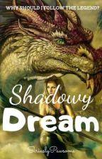 Shadowy Dream by SiriuslyPawsome