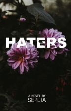 HATERS by inariwritingproject
