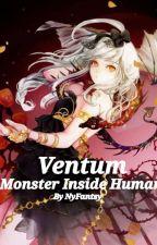 Ventum: Monster inside Human by NyFantsy