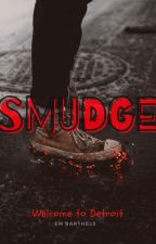 SMUDGE by mostgirlsvice