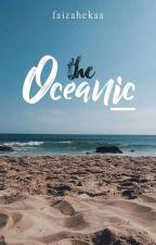 The Oceanic ✓ by faizahekaa