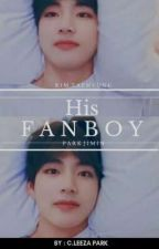 His Fanboy | p.jm + k.th [DISCONTINUED] by C_Leeza_Park
