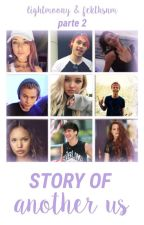 Story Of Another Us [1]² ★ 5SOS by lightmoony