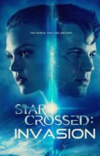Star Crossed: Invasion by ahhlexiis