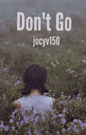 Don't go by jocyv150