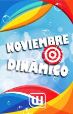 Noviembre Dinámico by AmbassadorsES