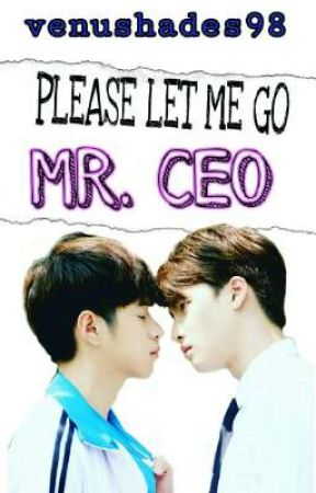 TinCan < || > PLEASE LET ME GO MR.CEO by venushades98