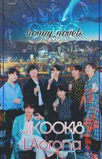 JIKOOK18 ∆ 2 LAorona  by honny_novels