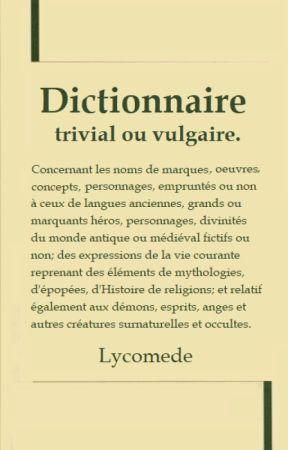 DICTIONNAIRE TRIVIAL OU VULGAIRE (la suite du titre sur la couverture) by Lycomede