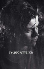 Dark Styles [HS Fanfiction] by Mickey00000