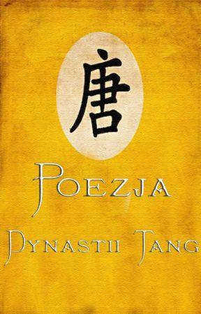 Poezja dynastii Tang by Aleksander_Abajev