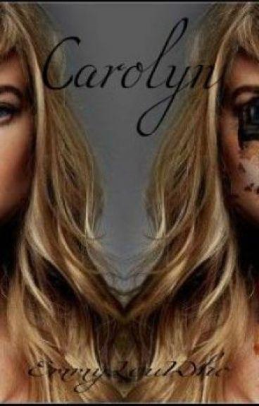 Carolyn by EmmyLouWho