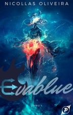 Evablue - O chamado das águas. Volume 1 by editorapytera