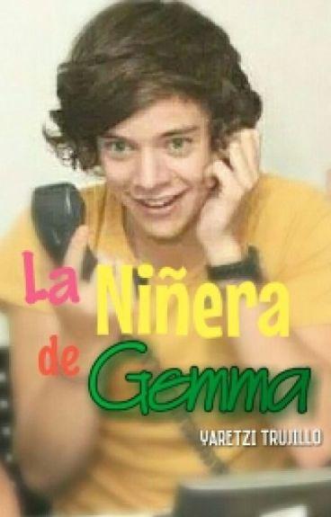 LA NIÑERA DE GEMMA (harry styles y tu)TERMINADA