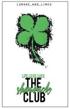 The Shamrock Club by lemons_and_limes