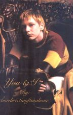 You & I - Fred Weasley y Tu by wpadbio