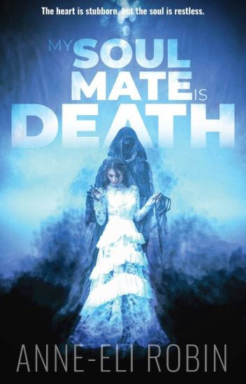 My Soul Mate Is Death (A Paranormal Romance)