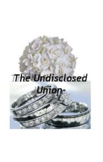 The Undisclosed Union