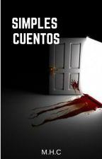 Simples Cuentos by ManuelHerreraCossio5