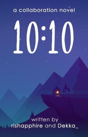 10:10 by rishapphire