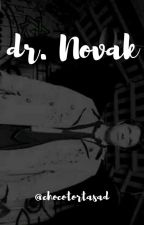 Dr. Novak by chocotortasad