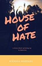 House of Hate by moughose