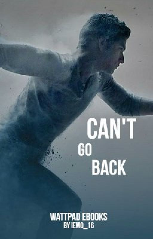 (ON HIATUS) Book 5: Can't Go Back by iEmo_16