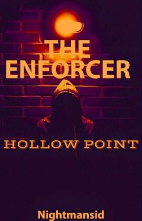 The Enforcer: Hollow Point Book 2  by Nightmansid