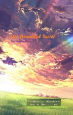 Our  Beautiful Secret by JustHambaAllah