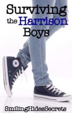Surviving The Harrison Boys by SmilingHidesSecrets