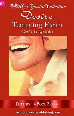 ELEMENTS BOOK 3 Tempting Earth (COMPLETED) by angelbphr