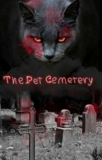 The Pet Cemetary by Encladus