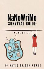 NaNoWriMo Survival Guide by kmbell92