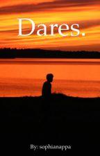 Dares. by sophianappa