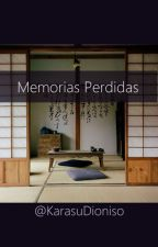 Memorias Perdidas by AnngelineKashimir