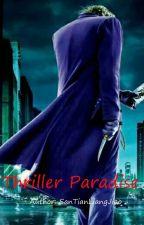 Thriller Paradise by AlbertYang6