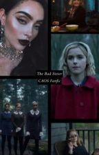 The Bad Sister [Chilling Adventures of Sabrina] •Español• by x_watermelongirl_x