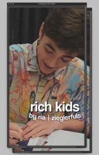✓ | RICH KIDS  (  jenzie. ) by zieglerfuls