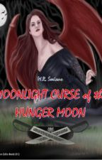 Moonlight Curse of the Hunger Moon - Book One by MadelRSoriano
