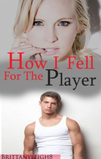 How I Fell for the Player